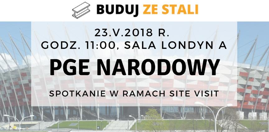 PGE- Narodowy-site-visit-BUDUJ-ZE-STALI