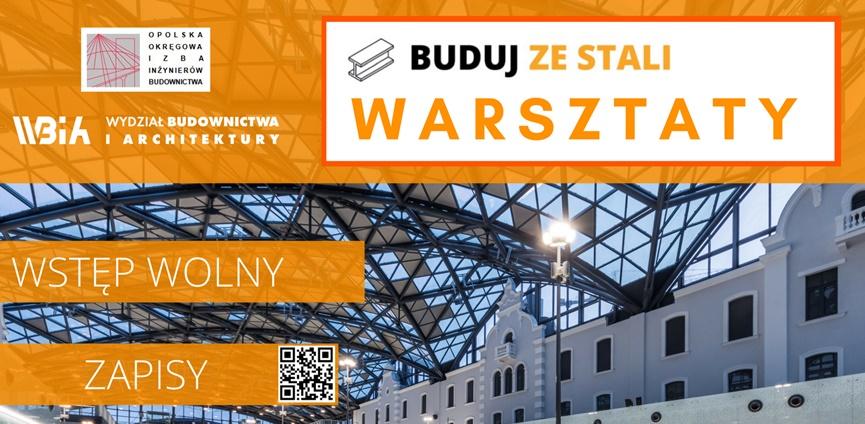 BUDUJ-ZE-STALI-Warsztaty-Politechnika-Opolska