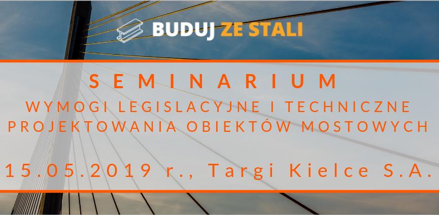 Seminarium-BUDUJ-ZE-STALI-Wymogi-legislacyjne-i-techniczne-projektowania-obiektów-mostowych